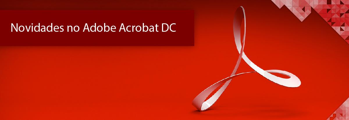 Novidades no Adobe Acrobat DC 2019 - Banner