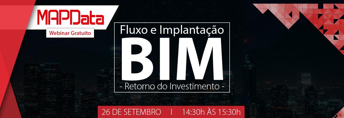 Webinar: Fluxo e Implantação BIM - Retorno do Investimento