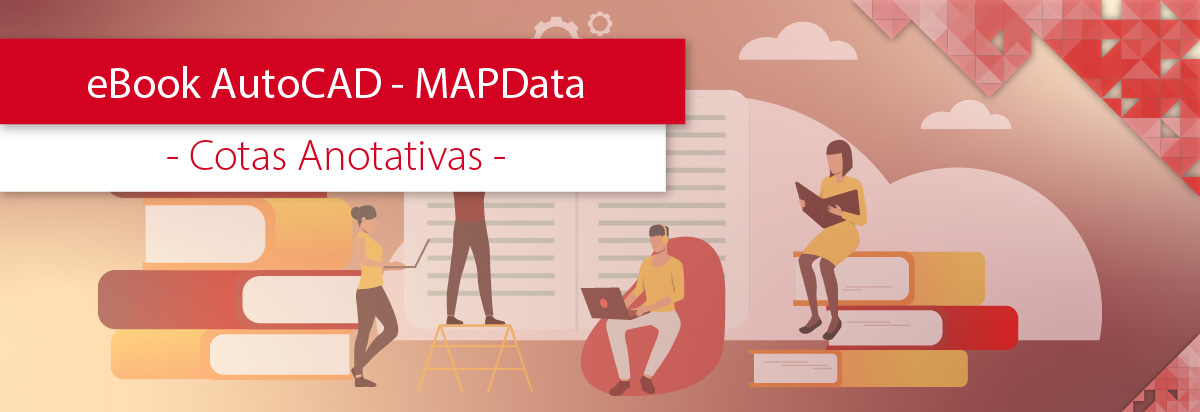 eBook AutoCAD MAPData - Cotas Anotativas