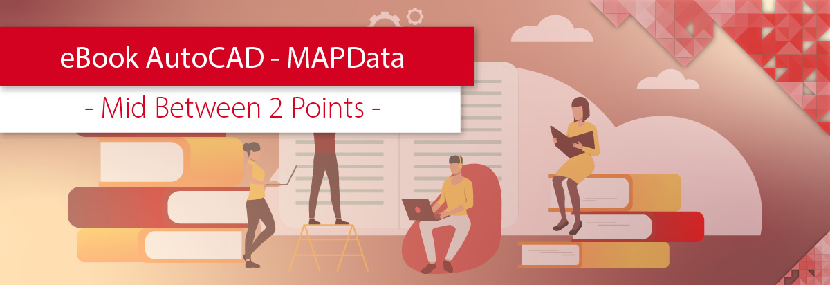eBook AutoCAD MAPData - Mid Between 2 Points