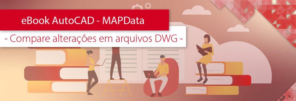 eBook AutoCAD MAPData - Compare Arquivos DWG